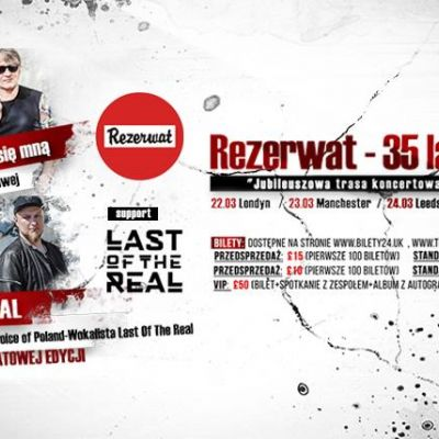 London - Rezerwat support Last of The Real on Tour w UK